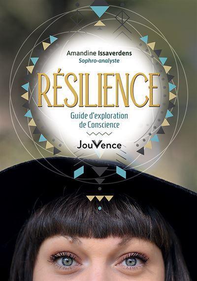 Resilience guide d exploration de conscience